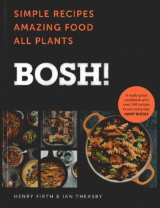 BOSH! – Simple Recipes. Amazing Food. All Plants